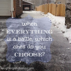 when everything is a battle...
