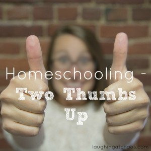 Homeschooling - Two Thumbs Up